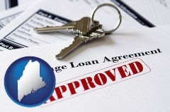 Maine - an approved mortgage loan agreement